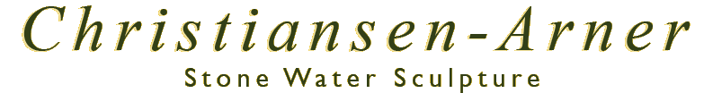 Christiansen-Arner Stone Water Sculpture & Landscape Design